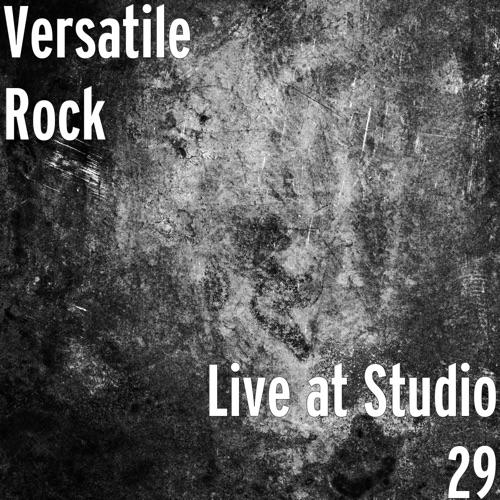 Versatile Rock - Live at Studio 29